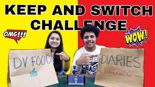 Keep and Switch Up Challenge  Food Challenge  Healthy VS Junk food Ultimate food challenge