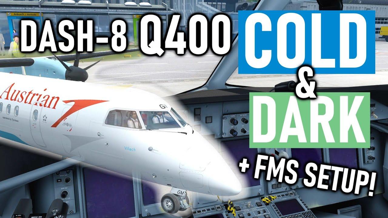 Tutorial: Bombardier Dash-8 Q400 Cold & Dark Startup + FMS Tutorial! [2019]  [Majestic Dash-8]