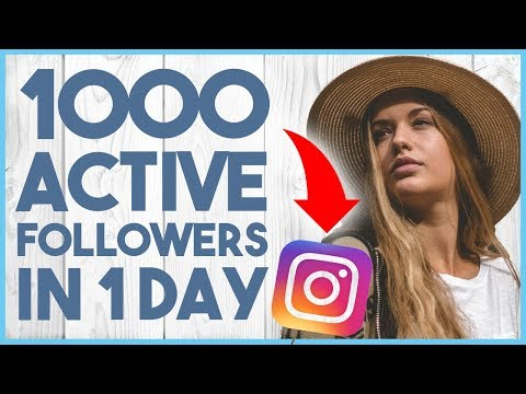 😎 HOW TO GET 1000 ACTIVE FOLLOWERS ON INSTAGRAM IN 1 DAY 2018 - CRASH COURSE LESSON 7 😎