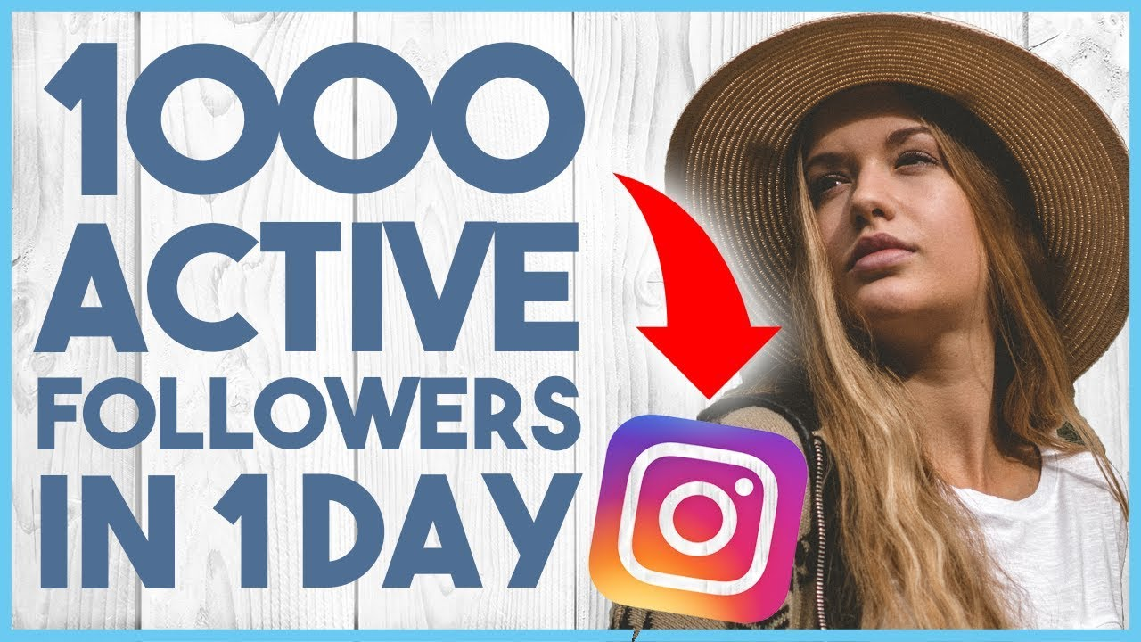 how to get 1000 followers on instagram in one day
