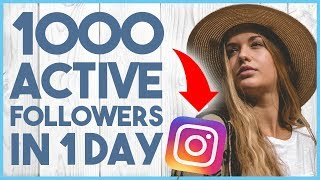 😎 HOW TO GET 1000 ACTIVE FOLLOWERS ON INSTAGRAM IN 1 DAY 2018 - CRASH COURSE LESSON 7 😎(, 2018-01-11T17:00:04.000Z)