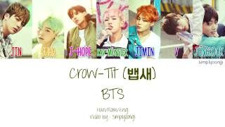 BTS [방탄소년단] - Crow-Tit [뱁새] (Color Coded Lyrics   Han/Rom/Eng)