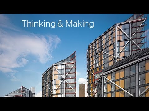Thinking and Making - Rogers Stirk Harbour + Partners | RSH+P