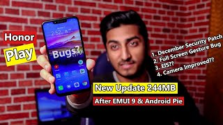 Honor Play New Update after EMUI 9 & Android Pie!! What's New?? EIS?? Camera Improved??
