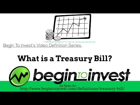 Treasury Bill - What is a Treasury Bill