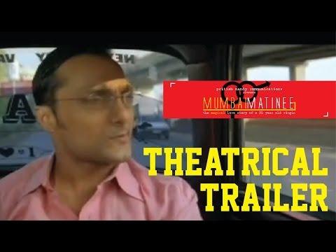 Mumbai Matinee - Theatrical Trailer
