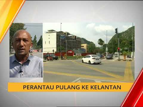 Perantau pulang ke Kelantan
