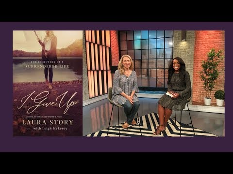 I Give Up  /  LAURA STORY With MAGGIE JOHN