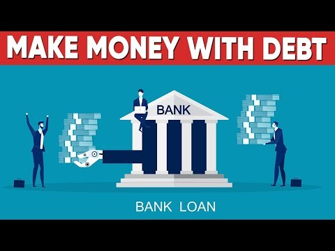 How To Make Money With Debt
