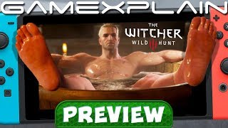 Is The Witcher 3 the Most Impressive Switch Port?! We Played It For Over An Hour! - Hands-On Preview