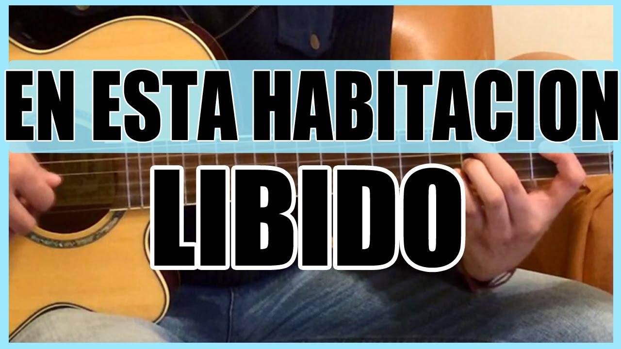 Como tocar - En esta habitacion de Libido - Tutorial ... - photo#18