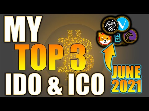 My TOP 3 IDO & ICO Projects in June 2021! Get in Early! Low Market Cap Hidden Gems! Crypto Altcoins!