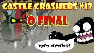 Castle Crashers #13 - Le Grand Finale