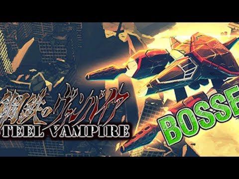 STEEL VAMPIRE (ALL BOSSES)  