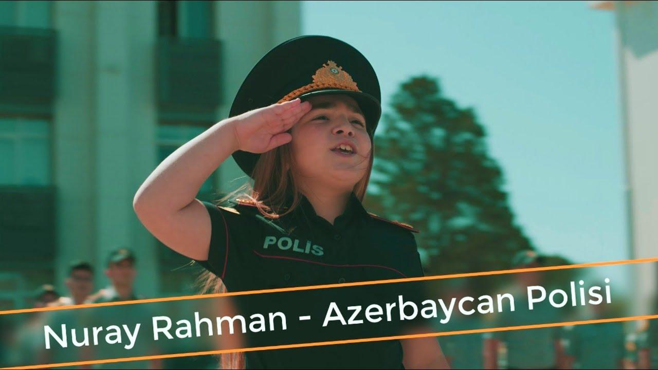 Nuray Rahman - Azərbaycan Polisi