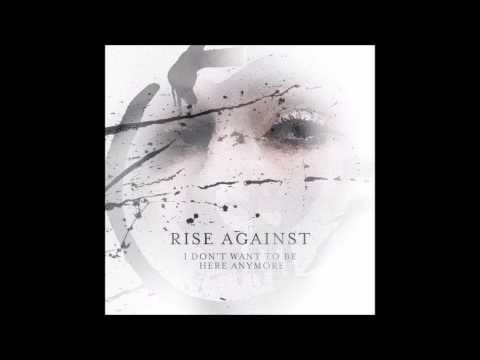 Rise Against - I Don't Wanna Be Here Anymore - DOWNLOAD