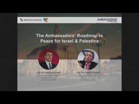 The Ambassadors' Roadmap To Peace For Israel \u0026 Palestine