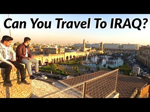 CAN YOU TRAVEL TO IRAQ? Exploring Erbil, Kurdistan