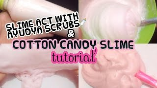 SLIME ACT WITH AYUDYA SCRUBS ? & COTTON CANDY SLIME TUTORIAL [ BHS INDONESIA ]