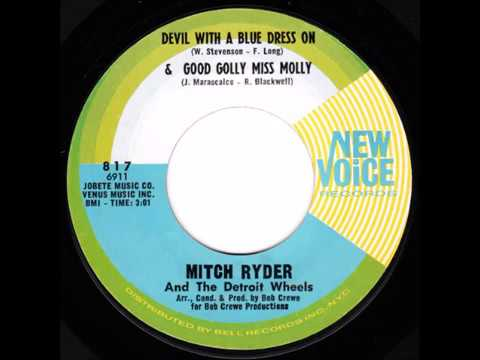 """Mitch Ryder & The Detroit Wheels - """"Devil With The Blue Dress On; Good Golly Miss Molly"""" (1966)"""