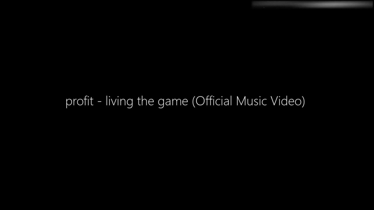 profit - living the game (Official Music Video)