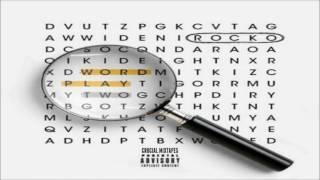 Rocko - U Scared [Wordplay 2] [2016] + DOWNLOAD