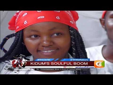 10 OVER 10 |Kidum:I see artistes trying
