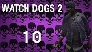Watch Dogs 2 - Прохождение игры на русском [#10] Фриплей и побочки PC