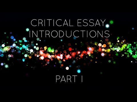 Critical Essay Introductions (Part 1)