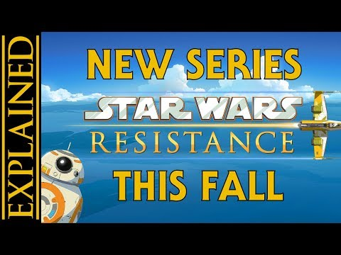 New Animated Series Star Wars Resistance Officially Announced, Premiering this Fall
