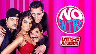 NO ENTRY | Video Jukebox | Salman, Anil, Bipasha, Fardeen, Lara, Esha, Celina | Blockbuster Songs