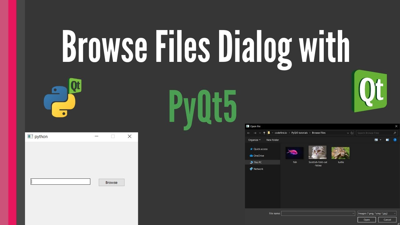 Browse Files Dialog with PyQt5 [use file explorer]