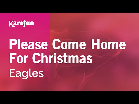 Karaoke Please Come Home For Christmas - The Eagles *