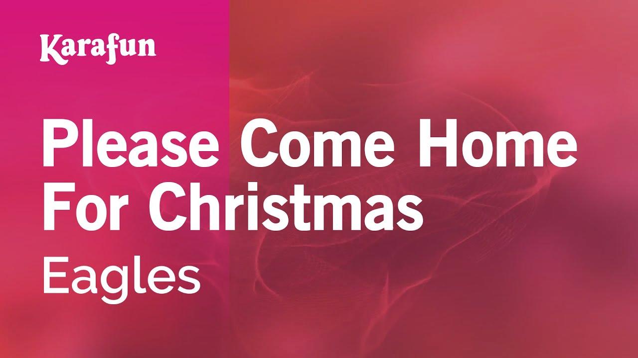 Please Come Home For Christmas Eagles.Karaoke Please Come Home For Christmas Eagles