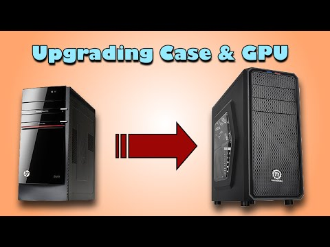 How to Upgrade PC Case and GPU