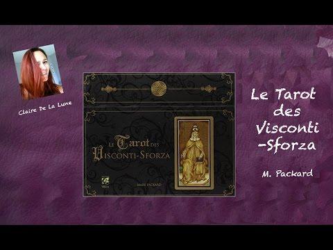 Le Tarot des Visconti-Sforza - M. Packard (review, video)