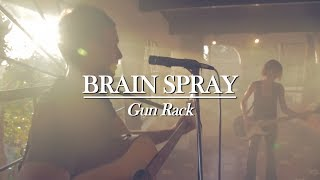 "BRAIN SPRAY - ""Gun Rack"""