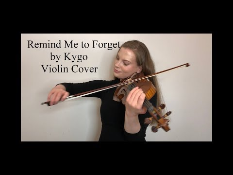 Remind Me to Forget by Kygo Violin Cover - Michelle Winters