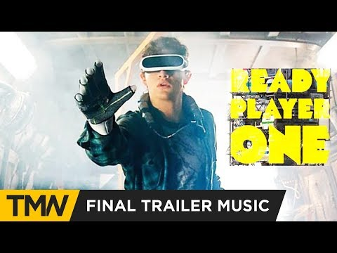 Ready Player One - Final Trailer Music | Ghostwriter Music - Pure Imagination