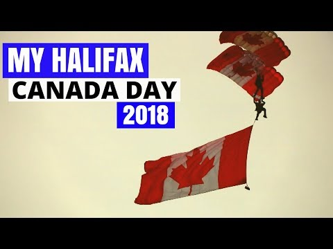 Canada Day 2018 - My Halifax - Things To Do In Halifax, Nova Scotia
