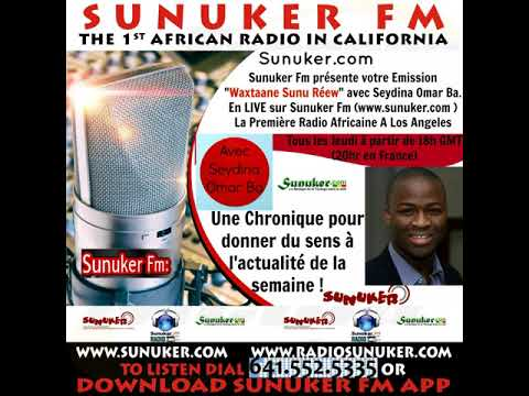 Waxtaane Sunuréew sur Sunuker Fm avec Seydina Omar Ba   Episode 6