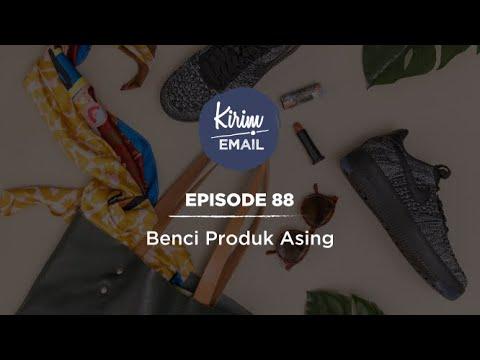 KEPO 88 - Benci Produk Asing