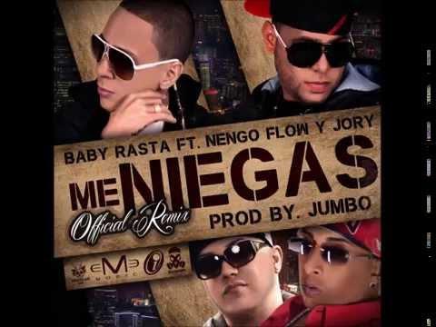 Me Niegas remix- Baby rasta y Gringo ft Ñengo flow,Jory boy