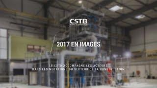 Temps forts 2017 du CSTB - En images