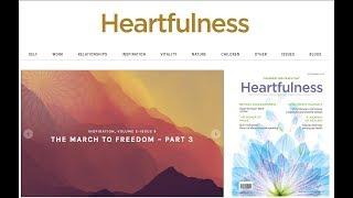 Http://www.heartfulnessmagazine.com/ magazine on yoga| self | work relationships health wellness spirituality meditation children youth welcome...