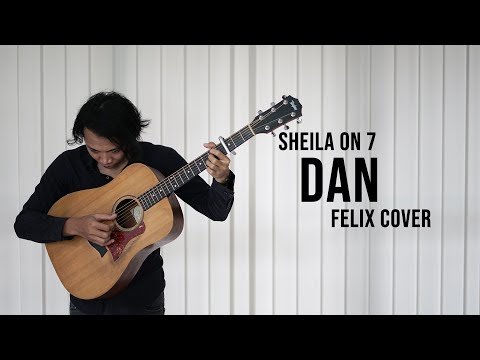 Sheila On 7 Dan Felix Cover