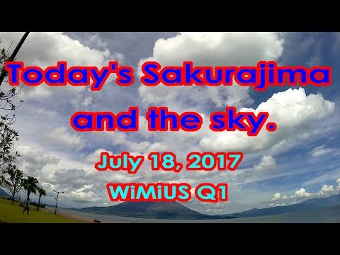 Today's Sakurajima and the sky. July 18, 2017 WiMiUS Q1
