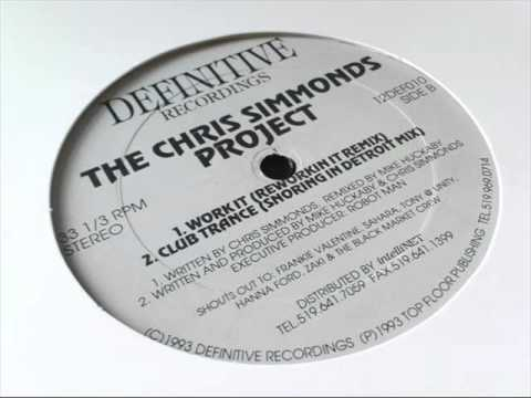 Chris Simmonds Project - Work It (Mike Huckaby's Reworkin It Remix)