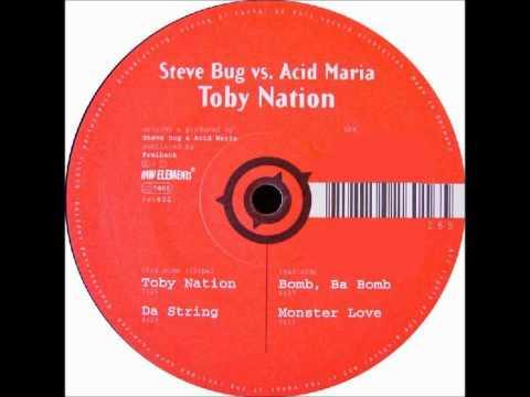 Steve Bug and Acid Maria  - Toby Nation 1995