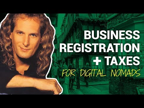 Business Registration And Taxes For Digital Nomads – Here's What You Need To Know